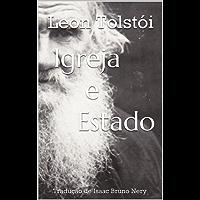 Igreja e Estado: por Leon Tolstói