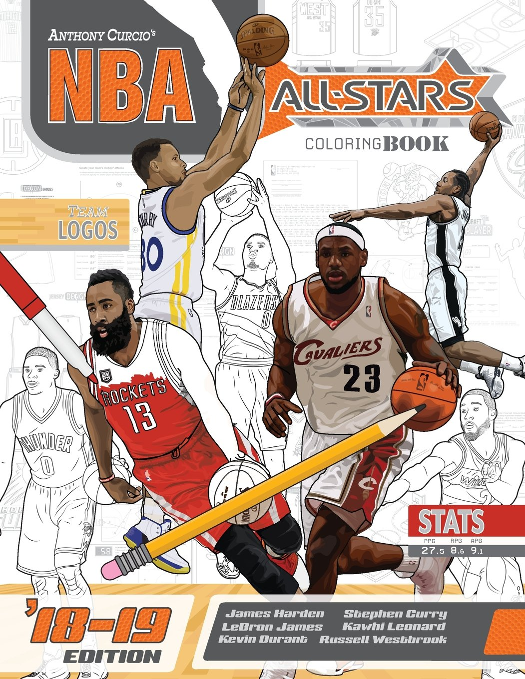 NBA All Stars 2018-2019: The Ultimate Basketball Coloring and Activity Book for Adults and Kids: Volume 5 (All Star Sports Coloring) por Anthony Curcio