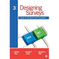 Designing Surveys: A Guide to Decisions and Procedures (English Edition)