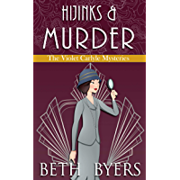 Hijinks & Murder: A Violet Carlyle Historical Mystery (The Violet Carlyle Mysteries Book 18) (English Edition)