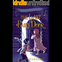 The Last Fairy Door (Fairies of Titania Book 1)