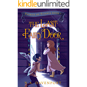 The Last Fairy Door (Fairies of Titania Book 1)