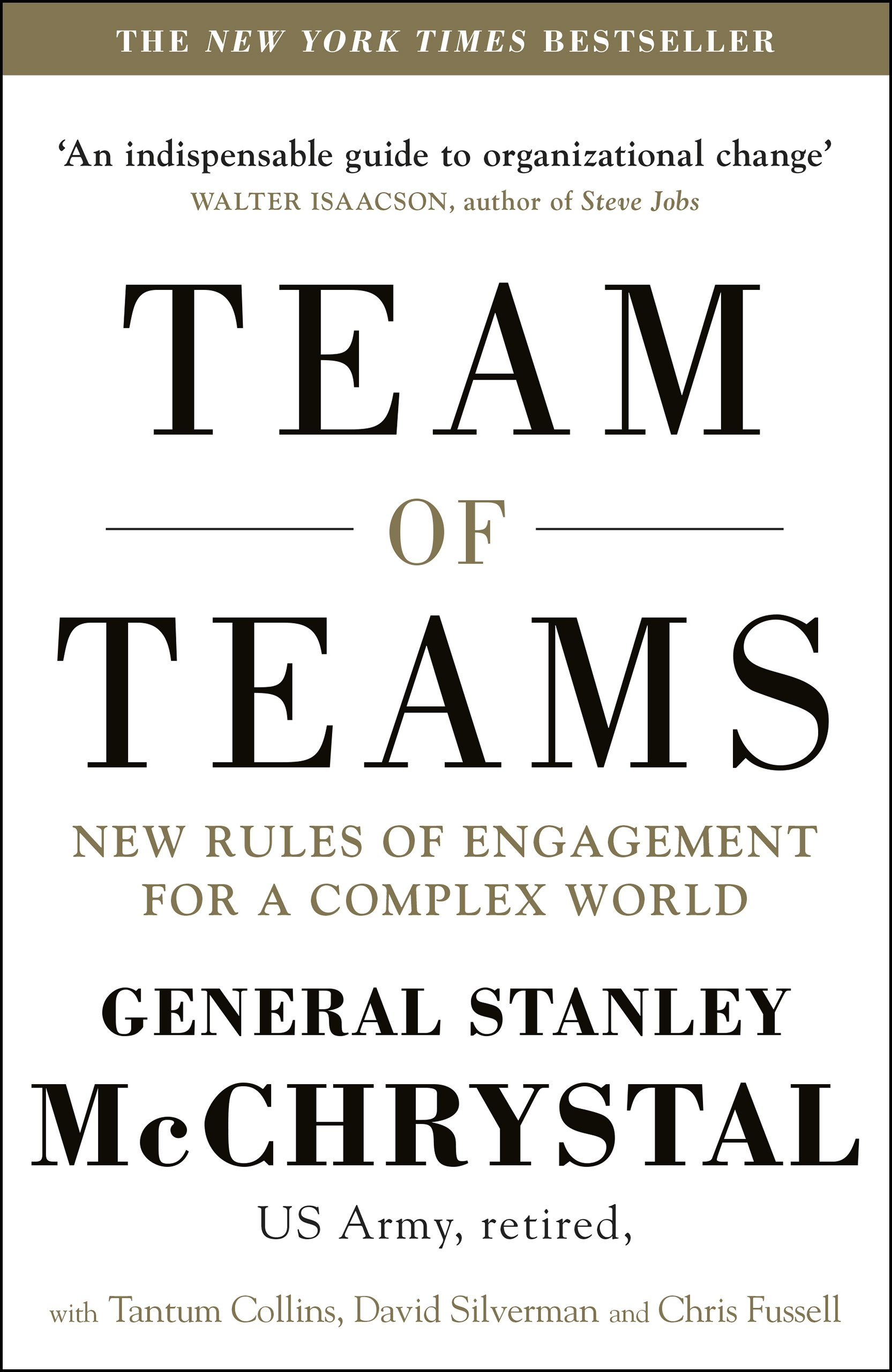 Team of Teams New Rules of Engagement for a Complex World ...