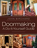 Doormaking: A Do-It-Yourself Guide