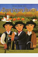 The Three Golden Oranges Kindle Edition