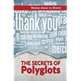 The Secrets of Polyglots