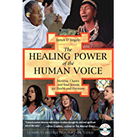 The Healing Power of the Human Voice: Mantras