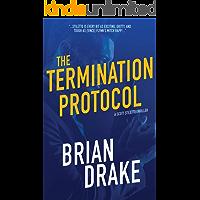 The Termination Protocol (Scott Stiletto Book 1)