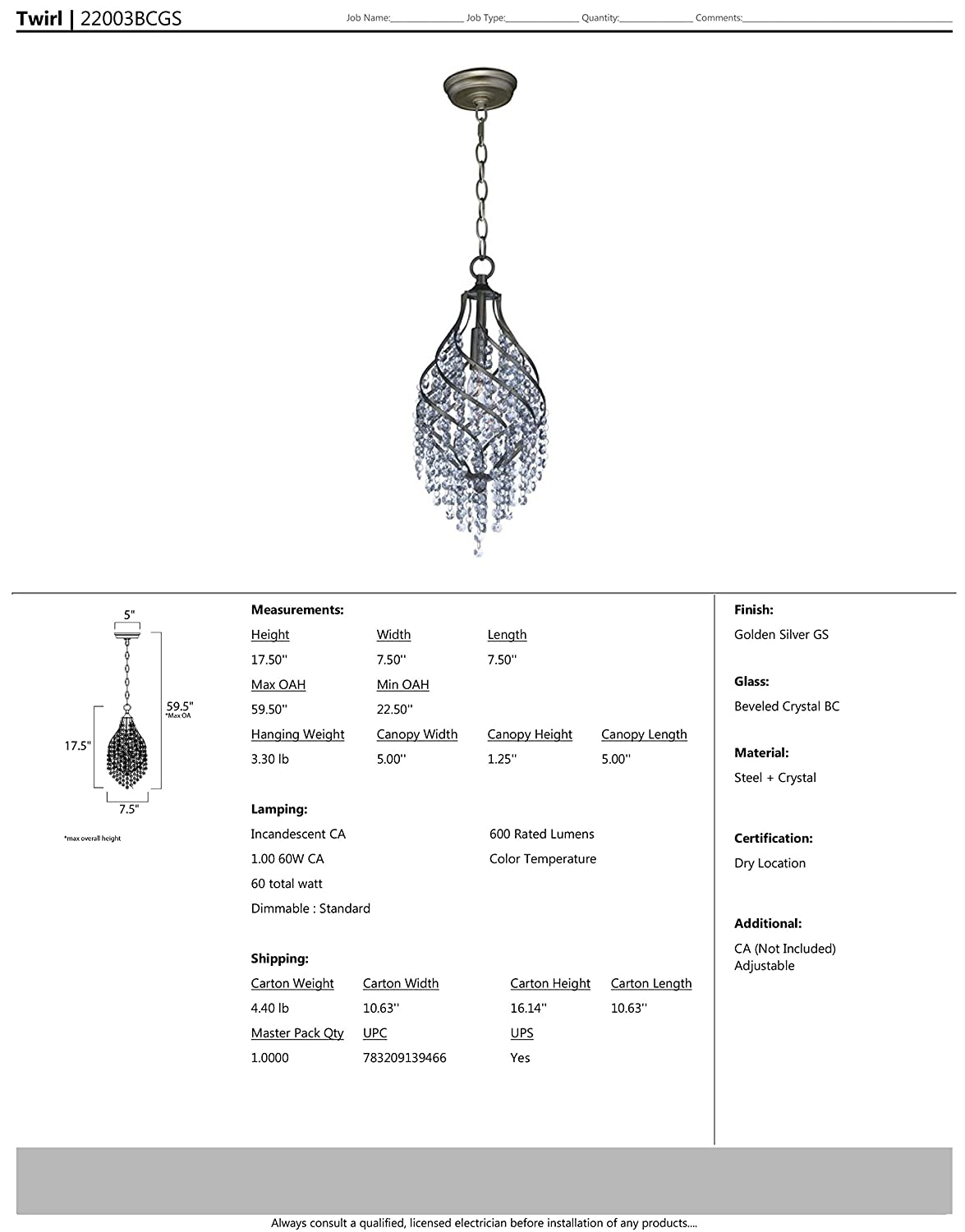 300 Rated Lumens Maxim 22003BCGS Twirl 1-Light Pendant Standard Triac//Lutron or Leviton Dimmable Dry Safety Rating Golden Silver Finish 3000K Color Temp Concrete Shade Material CA Incandescent Incandescent Bulb 5W Max. Beveled Crystal Glass