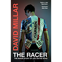The Racer: Life on the Road as a Pro Cyclist