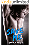 Save Me (Make or Break Book 3)