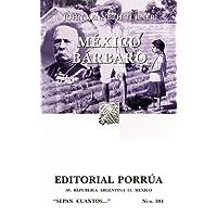 México Bárbaro (portada puede variar)