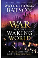 The War for the Waking World (Dreamtreaders Book 3) Kindle Edition