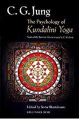 The Psychology of Kundalini Yoga Paperback
