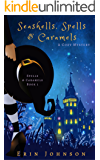 Seashells, Spells & Caramels: A Cozy Witch Mystery (English Edition)