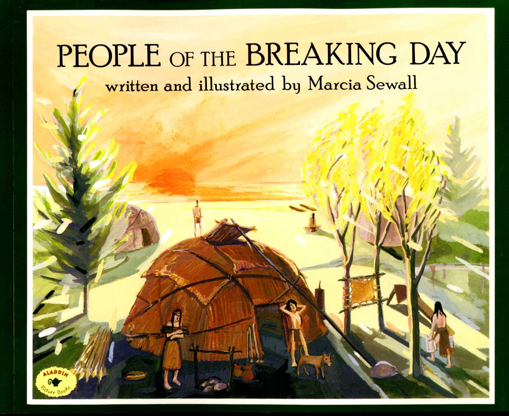 People of the Breaking Day (Aladdin Picture Books)