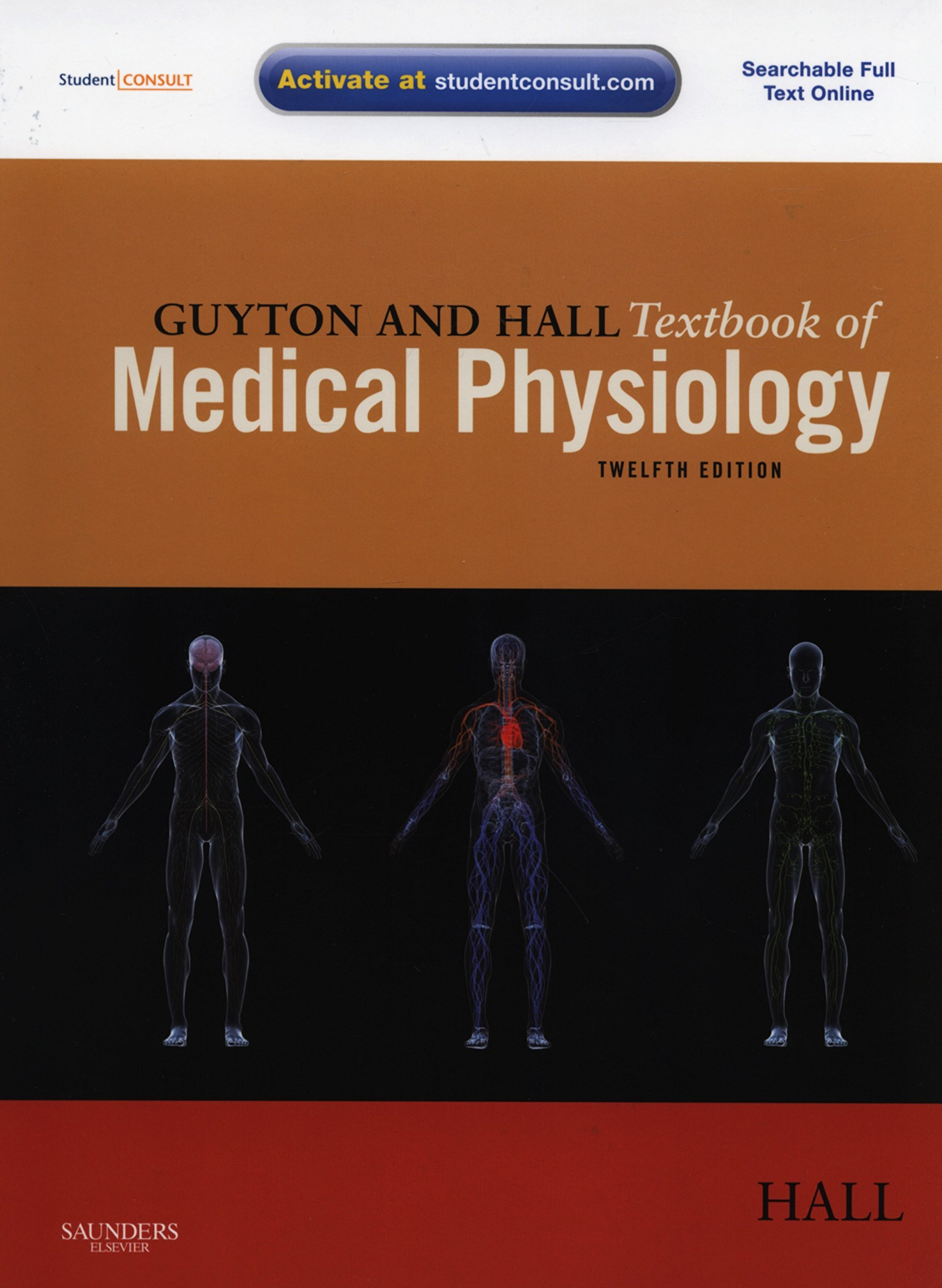 Guyton And Hall Textbook Of Medical Physiology With Student Consult