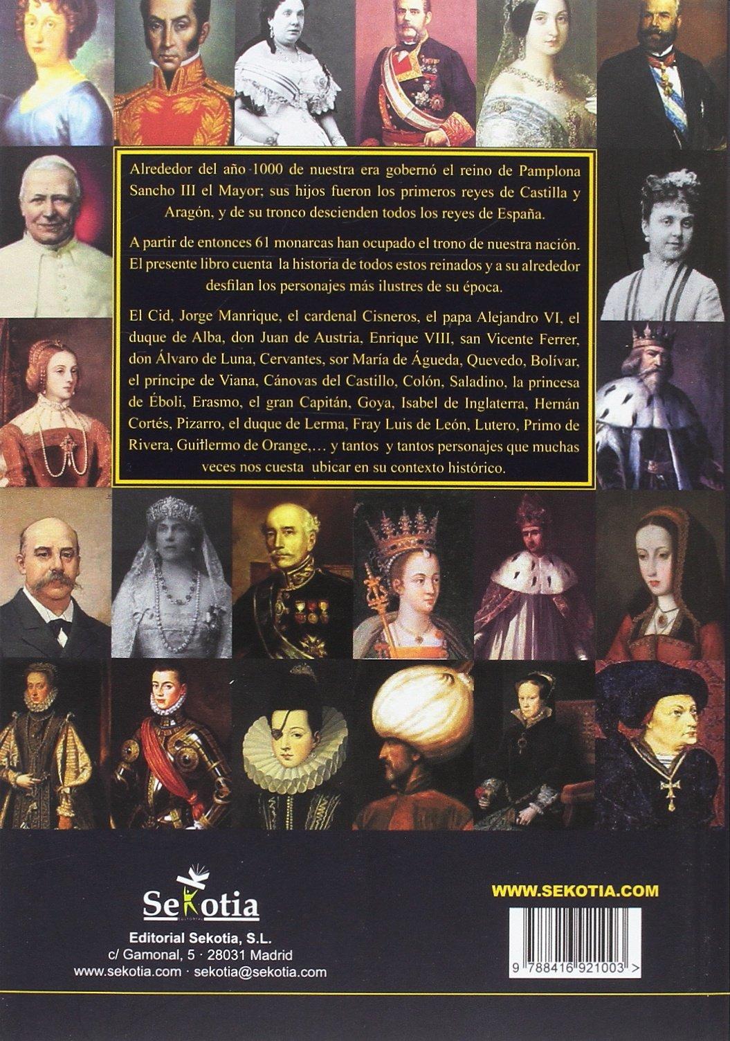 1000 años de la historia de España: A través de sus monarcas desde el año 1000 de nuestra era: Amazon.es: Almela Hijalva, José Vicente: Libros