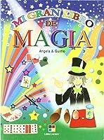Mi Gran Libro De Magia (Mi Gran Libro/ My Great