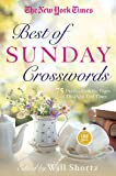 The New York Times Best of Sunday Crosswords: 75 Sunday Puzzles from the Pages of the New York Times (New York Times Crossword Puzzles)