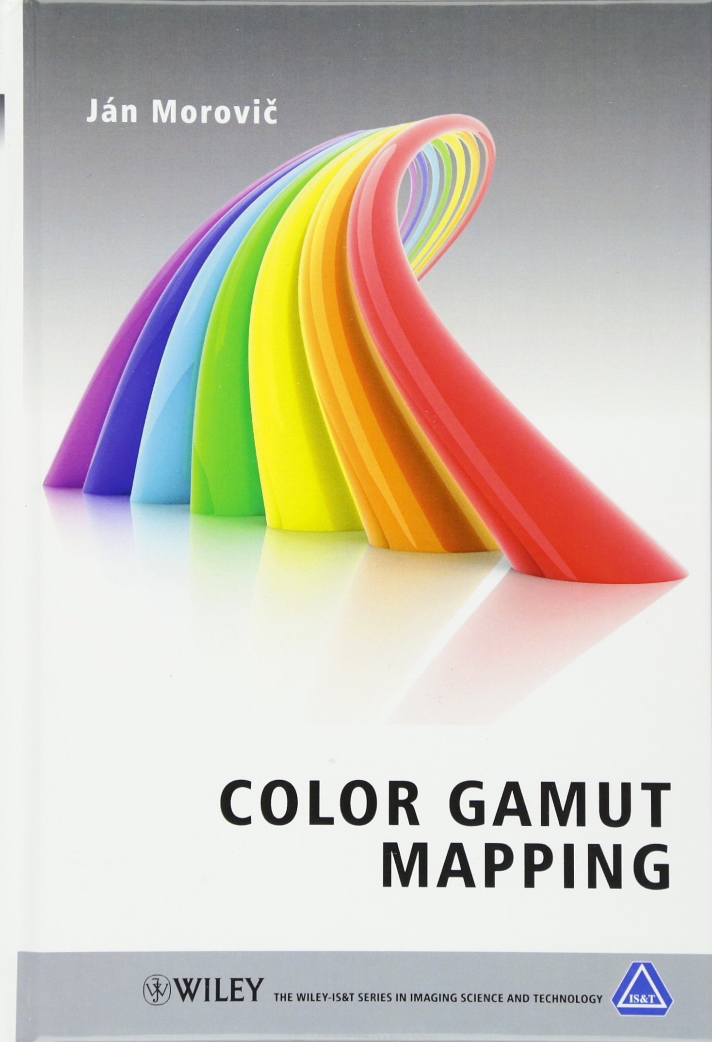 Color Gamut Mapping (The Wiley-IS&T Series in Imaging Science and Technology)