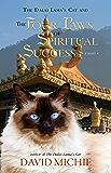 The Dalai Lama's Cat and The Four Paws of Spiritual Success (Dalai Lama's Cat Series Book 4)