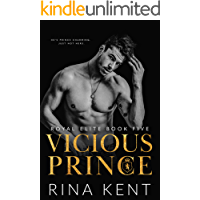 Vicious Prince: An Arranged Marriage Romance (Royal Elite Book 5)