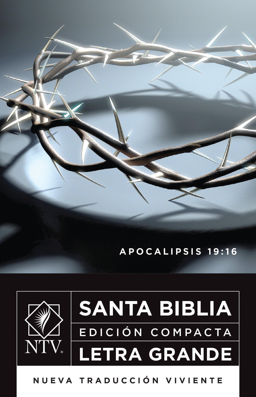 Santa Biblia NTV, Edición compacta letra grande, Apocalipsis 19:16 (Spanish Edition) ebook