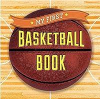 My First Basketball Book (First