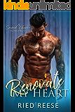Renovate My Heart: A Second Chance Romance