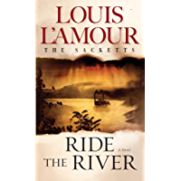 Ride the River (Sacketts Book 5) (English Edition)