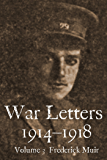 War Letters 1914–1918, Vol. 3: From an Australian at Gallipoli during the First World War