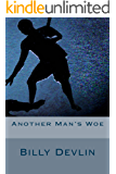 Another Man's Woe