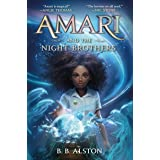 Amari and the Night Brothers (Supernatural Investigations Book 1)