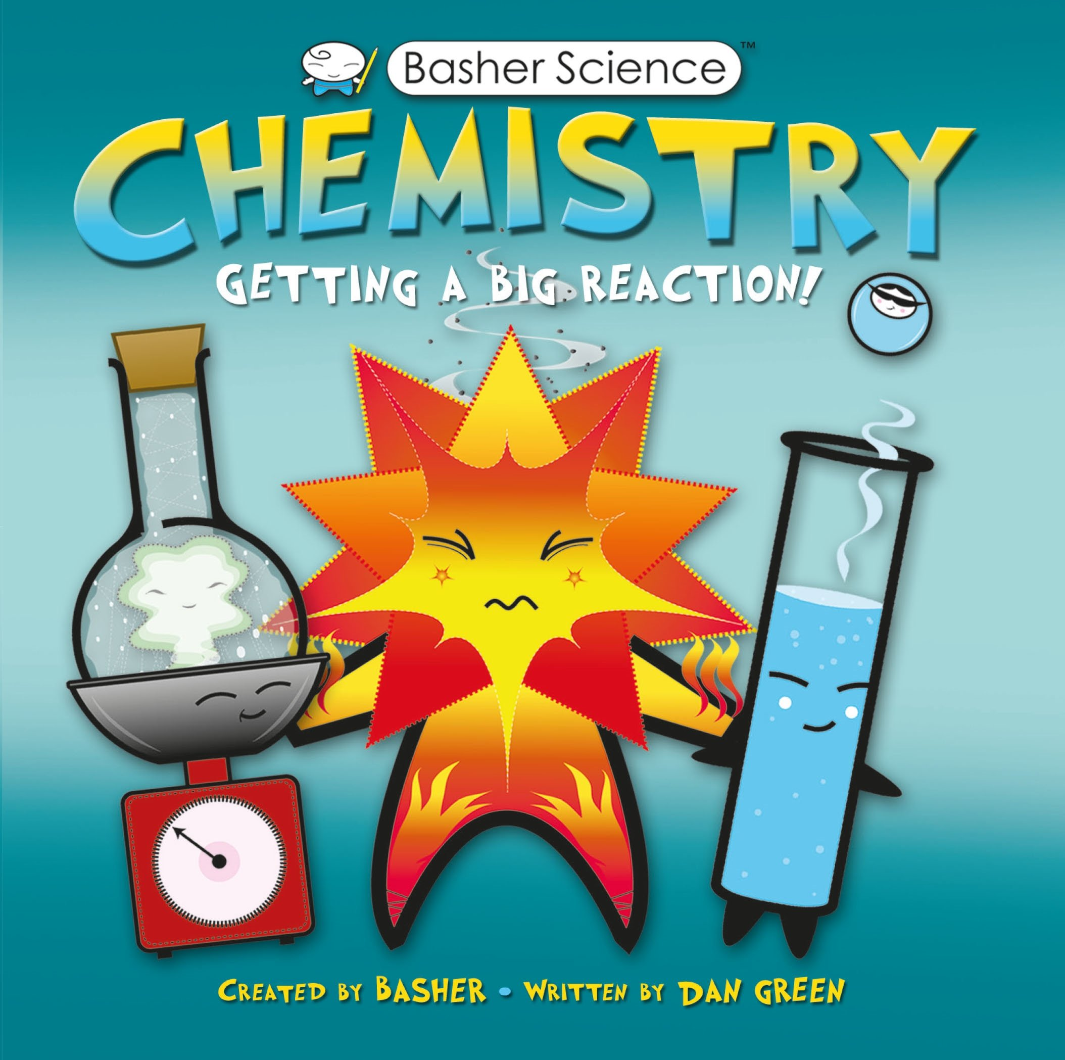 Basher science chemistry getting a big reaction simon basher basher science chemistry getting a big reaction simon basher dan green 9780753464137 amazon books gamestrikefo Gallery