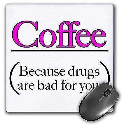 Amazoncom 3drose Evadane Funny Quotes Coffee Because