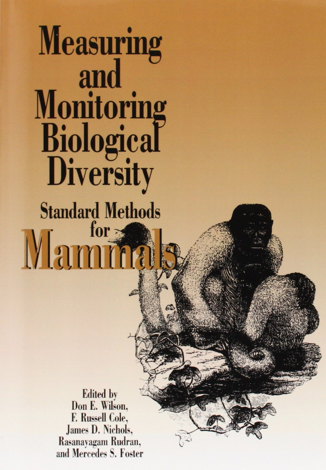 Measuring and monitoring biological diversity standard methods for measuring and monitoring biological diversity standard methods for mammals biodiversity handbook don e wilson f russell cole james d nichils fandeluxe Image collections