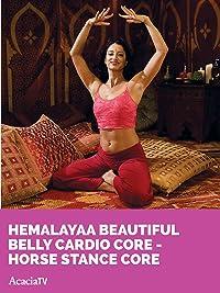 Hemalayaa Beautiful Belly Cardio Core – Horse Stance Core
