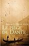 Le piege de Dante (Littérature Française)