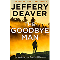 The Goodbye Man (Colter Shaw Thriller, Book 2) (English Edition)