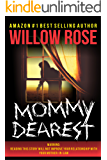 Mommy Dearest (English Edition)