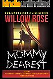 Mommy Dearest (English Edition)