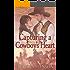 Capturing a Cowboy's Heart: A Historical Western Romance Book