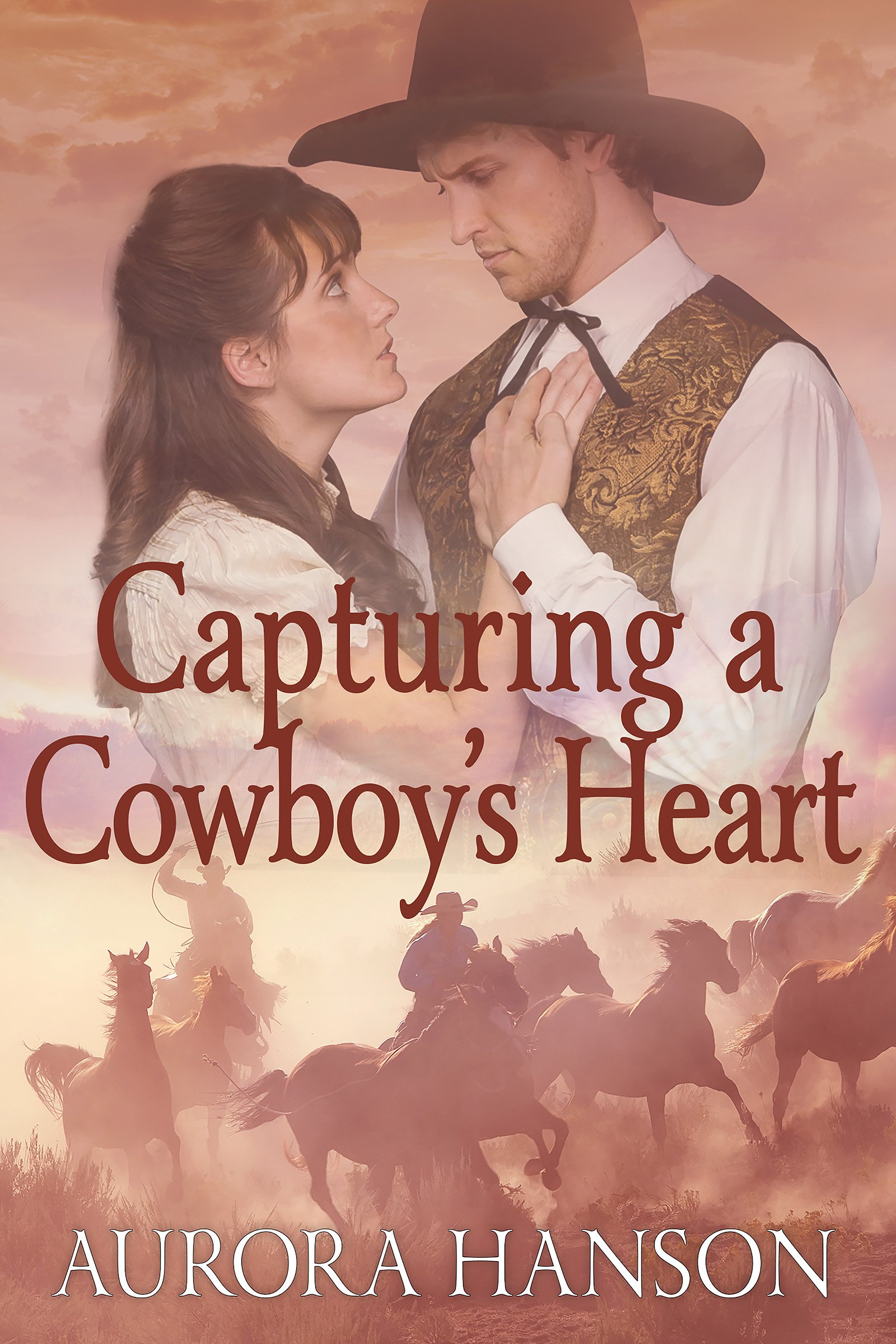 Capturing a Cowboy's Heart: A Historical Western Romance Book