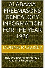 ALABAMA FREEMASONS Genealogy Information for the year 1926