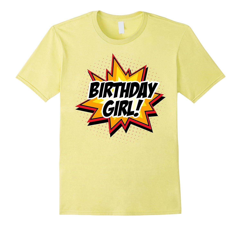 CUTE SuperHero Birthday Shirt Girls And Women ALL AGES TD