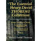 The Essential Henry David Thoreau Collection: 4 Books in 1 | Walden | Civil Disobedience | A Week on the Concord and Merrimac