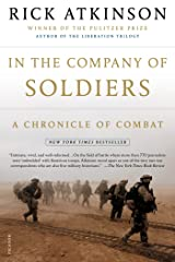 In the Company of Soldiers: A Chronicle of Combat Kindle Edition