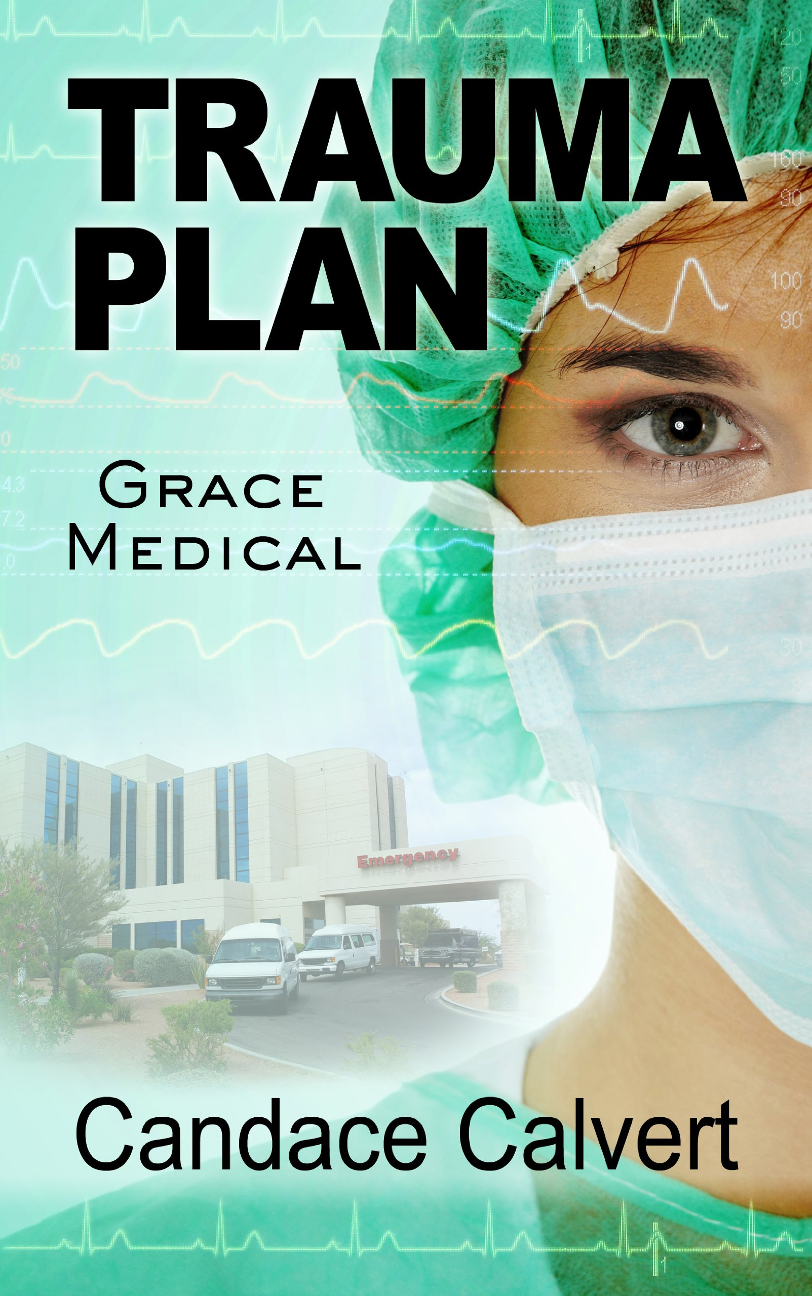 Read Online Trauma Plan (Grace Medical: Thorndike Press Large Print Clean Reads) pdf epub