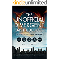 The Unofficial Divergent Aptitude Test: Discover Your True Faction!